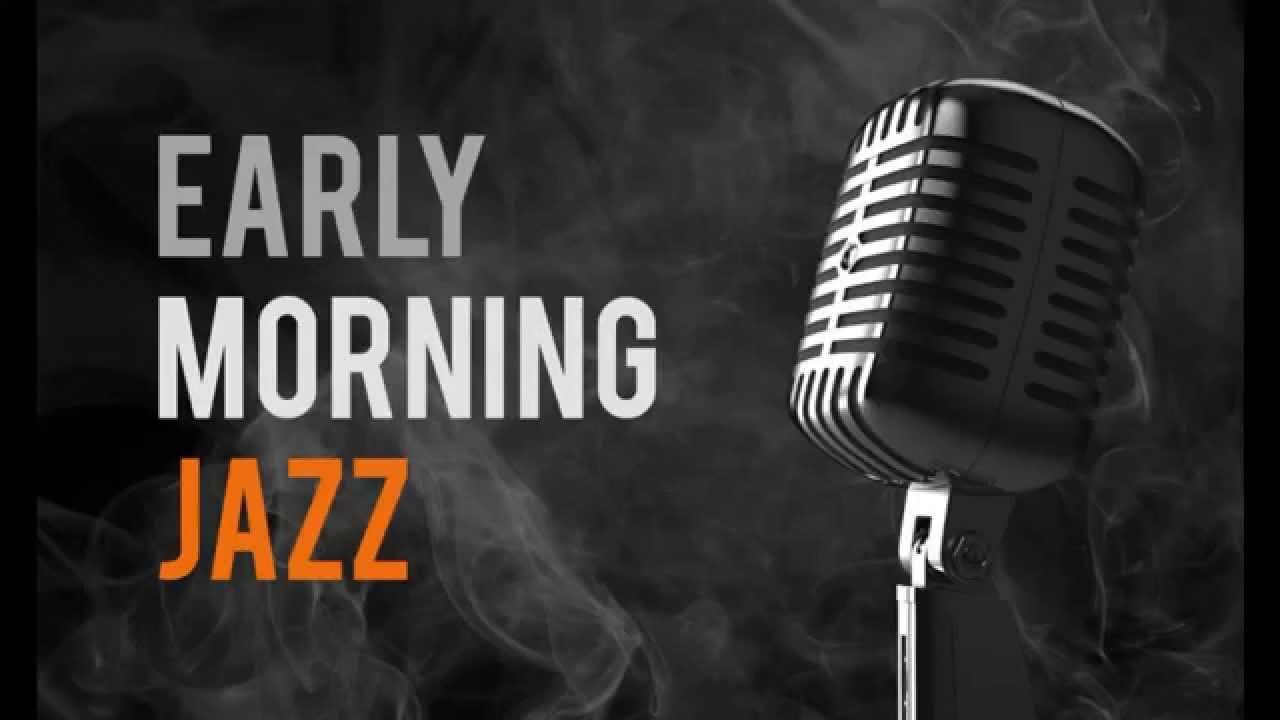 Early Morning Jazz