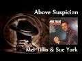 watch he video of Mel Tillis & Sue York - Above Suspicion