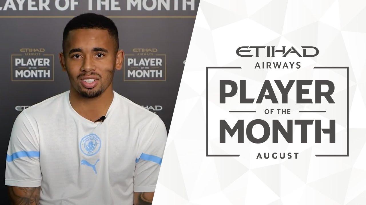 GABRIEL JESUS   Etihad Player of the Month   August 21/22