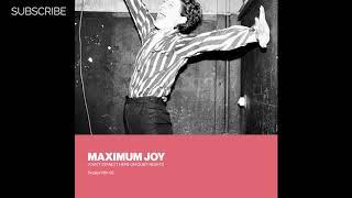 Maximum Joy - Building Bridges (Building Dub)