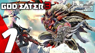 God Eater 3 - Gameplay Walkthrough Part 1 - Prologue (Full Game) PS4 PRO