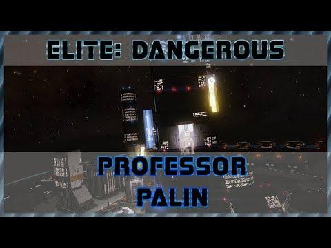 Elite Dangerous #229 - Professor Palin - Linux / Steamplay