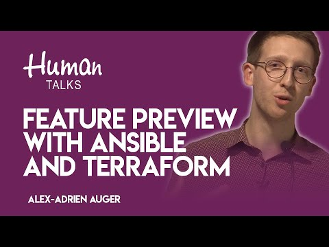 Feature Preview with Ansible and Terraform par Alex-Adrien Auger