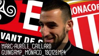 MARC-AURÈLE CAILLARD RÉAGIT APRÈS GUINGAMP - MONACO (2-2 ; 5-4) / Coupe de la Ligue - 29/01/2019