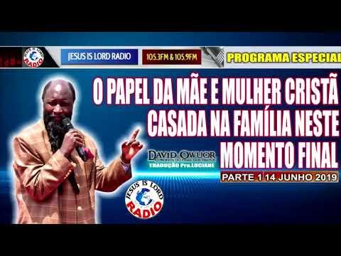 Baixar PARTE 1 14/06/2019  O PAPEL DA MÃE E MULHER CRISTÃ CASADA NA FAMÍLIA NESTE MOMENTO FINAL