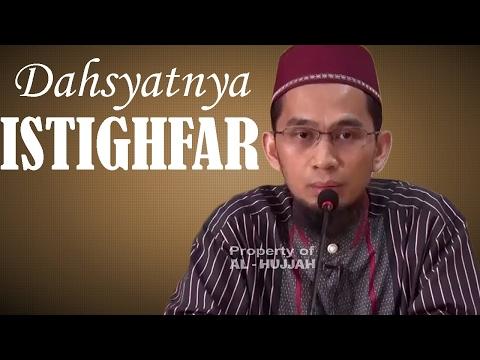 Dahsyatnya Istighfar - Ustadz Adi Hidayat, Lc, MA