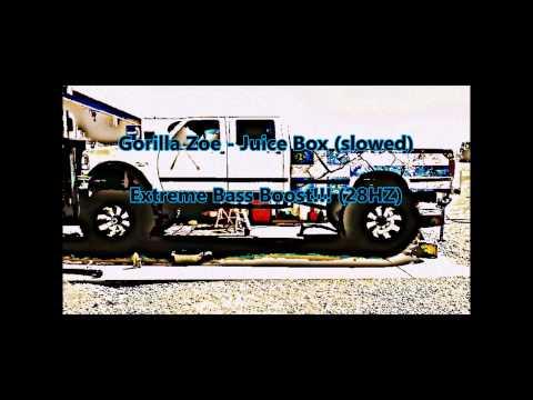 Gorilla Zoe - Juice Box (slowed) Extreme Bass Boost!!!!