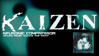 KAIZEN - Neuronic compressor - Clear the path - 2003