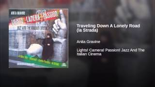 Traveling Down A Lonely Road (la Strada)