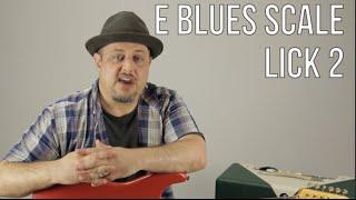 E Blues Scale Guitar Lesson - Lick 2 - Blues Rock Soloing Guitar Lessons