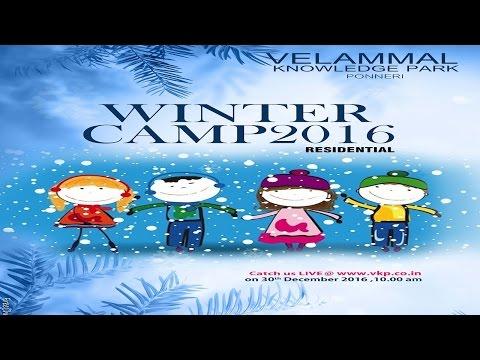 VELAMMAL WINTER CAMP 2016