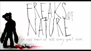 Watch Freaks Of Nature UGLY video