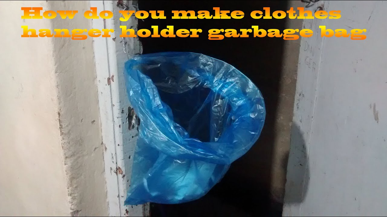 How do you make clothes hanger holder garbage bag - YouTube