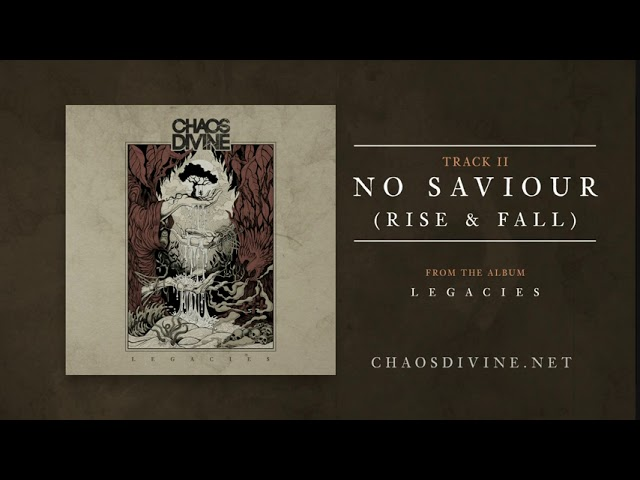 Chaos Divine - No Saviour (Rise & Fall) [Official HD Audio]
