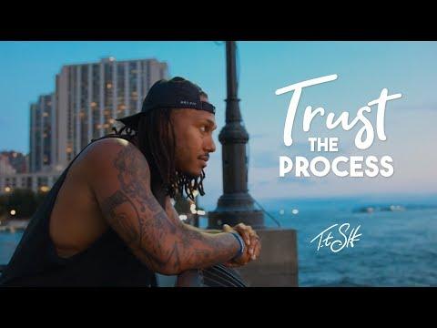 Trust The Process || Trent Shelton