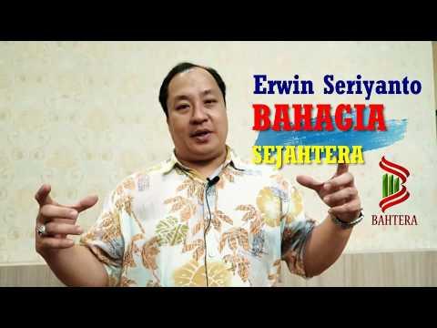 Setiap Orang Berhak BAHTERA (Bahagia & Sejahtera) - Erwin Seriyanto