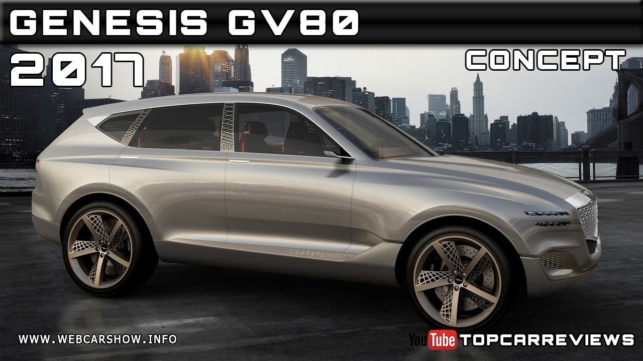 2017 Genesis GV80 Concept Review Rendered Price Specs