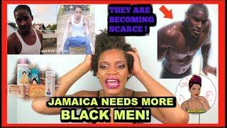JAMAICA NEED MORE BLACK MEN