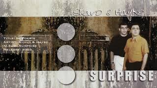 Download lagu Shavo & Hayko - Im Pokriq
