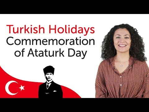 Turkish Holidays - Commemoration of Ataturk Day - Atatürk'ü Anma Günü