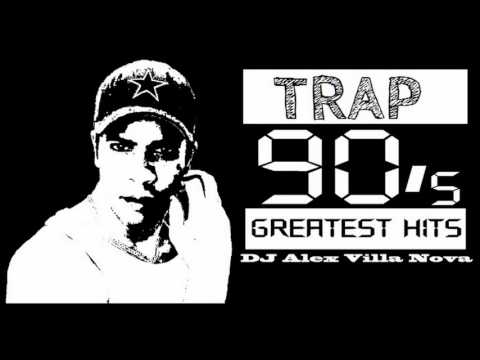 Trap 90's Greatest Hits