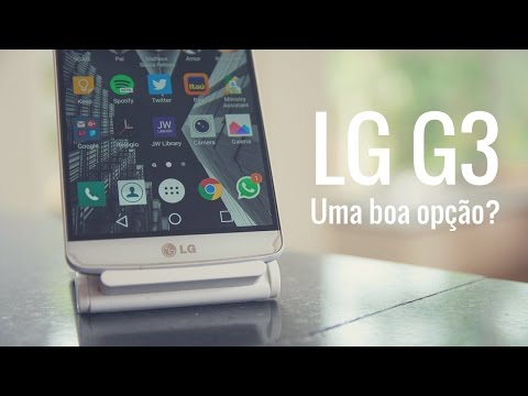 Análise do LG G3: Ainda Vale a Pena Comprar?