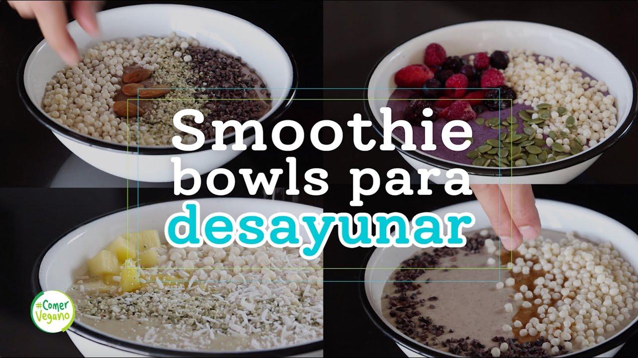🥄 SMOOTHIE BOWLS PARA DESAYUNAR | Piña colada, chocolate, moras azules y ¡cacahuate!