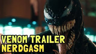 Venom Official Trailer Nerdgasm - Easter Eggs, Breakdown, and Symbiote Awesomeness