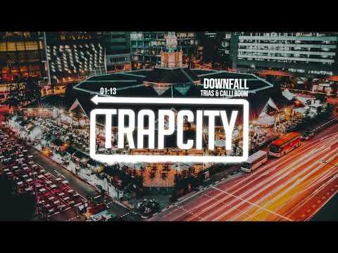 Trias & Calli Boom - Downfall