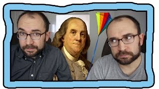 Did Ben Franklin Really Discover Electricity? (ft. Gary & Me)