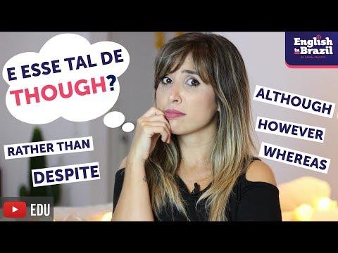 Como usar THOUGH em final de frase e outros marcadores discursivos em inglês