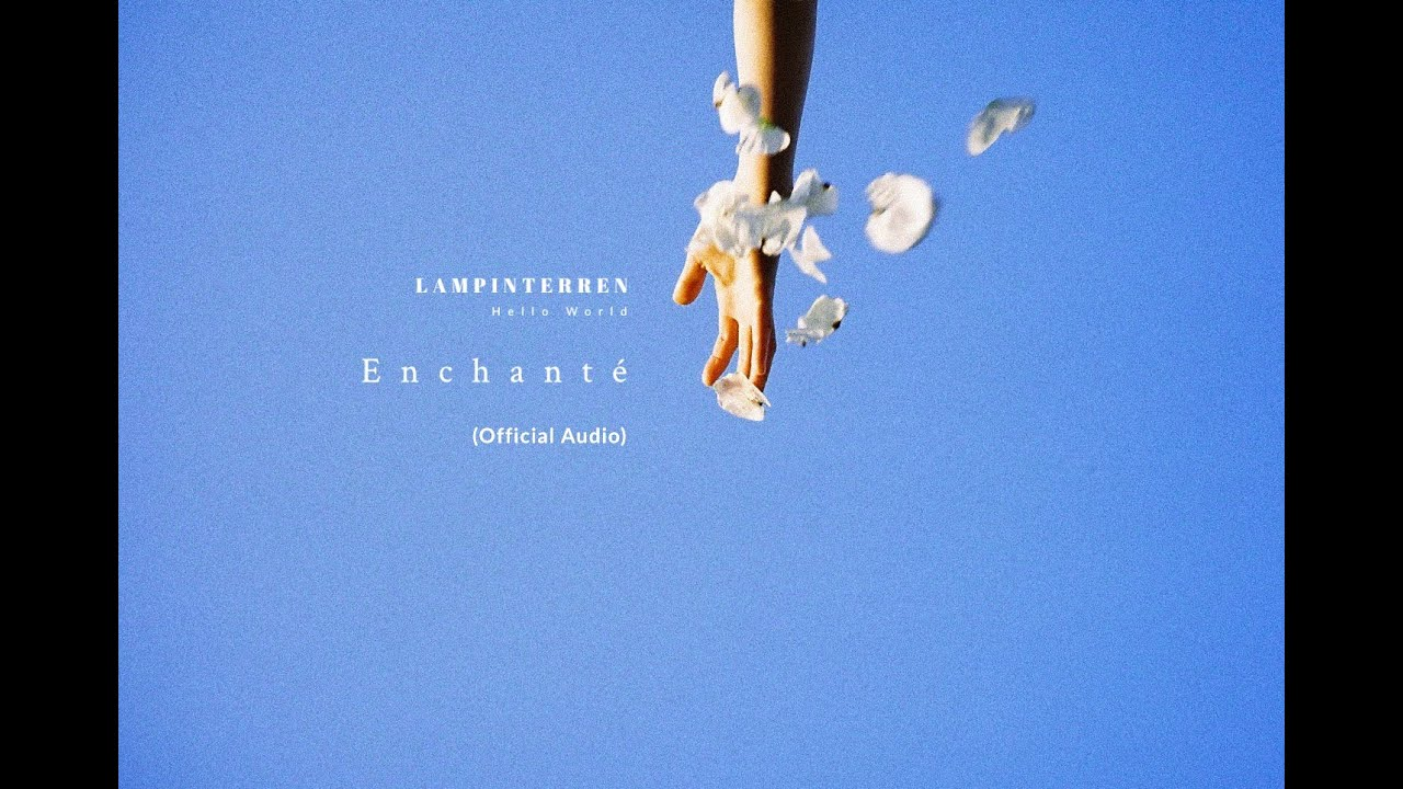 LAMP IN TERREN - Enchanté (Official Audio)