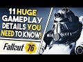FALLOUT 76 - 11 HUGE GAMEPLAY Details