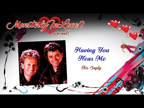 Air Supply - Having You Near Me (1980)