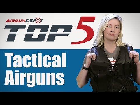 Top 5: Tactical Airguns