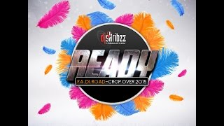 D Skribzz : Ready For The  Road Crop Over 2015 - Soca mix