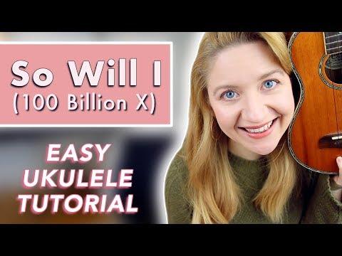 So Will I (100 Billion X) - Hillsong United (EASY UKULELE TUTORIAL)