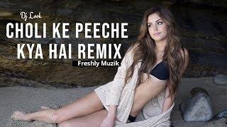 Choli Ke Peeche Kya Hai -(Khalnayak) - Remix Song || Freshly Muzik.mp3