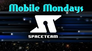 Spaceteam Gameplay and Commentary - (Mobile Mondays Week 2 - Co-Op Ownage!!)