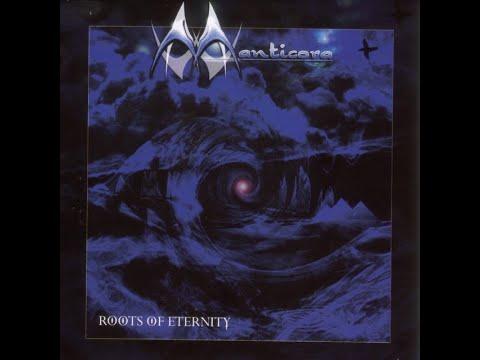 Manticora - Roots Of Eternity [Full Album] (1999) HQ