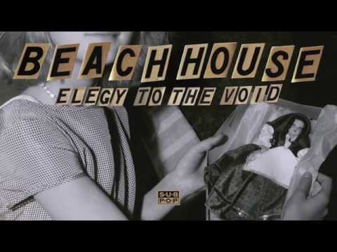 Beach House - Elegy To The Void