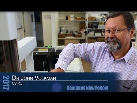 New Fellows 2017: Dr John Volkman, CSIRO