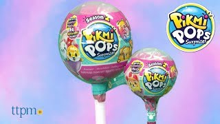 Pikmi Pops Surprise! Season 2 from Moose Toys