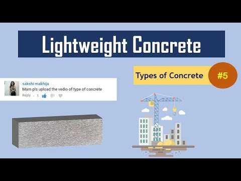 What is Lightweight Concrete?    Types of Concrete #5
