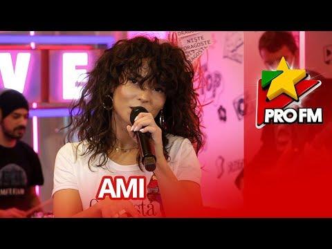 Ami - Niste dragoste | PREMIERA ProFM LIVE Session