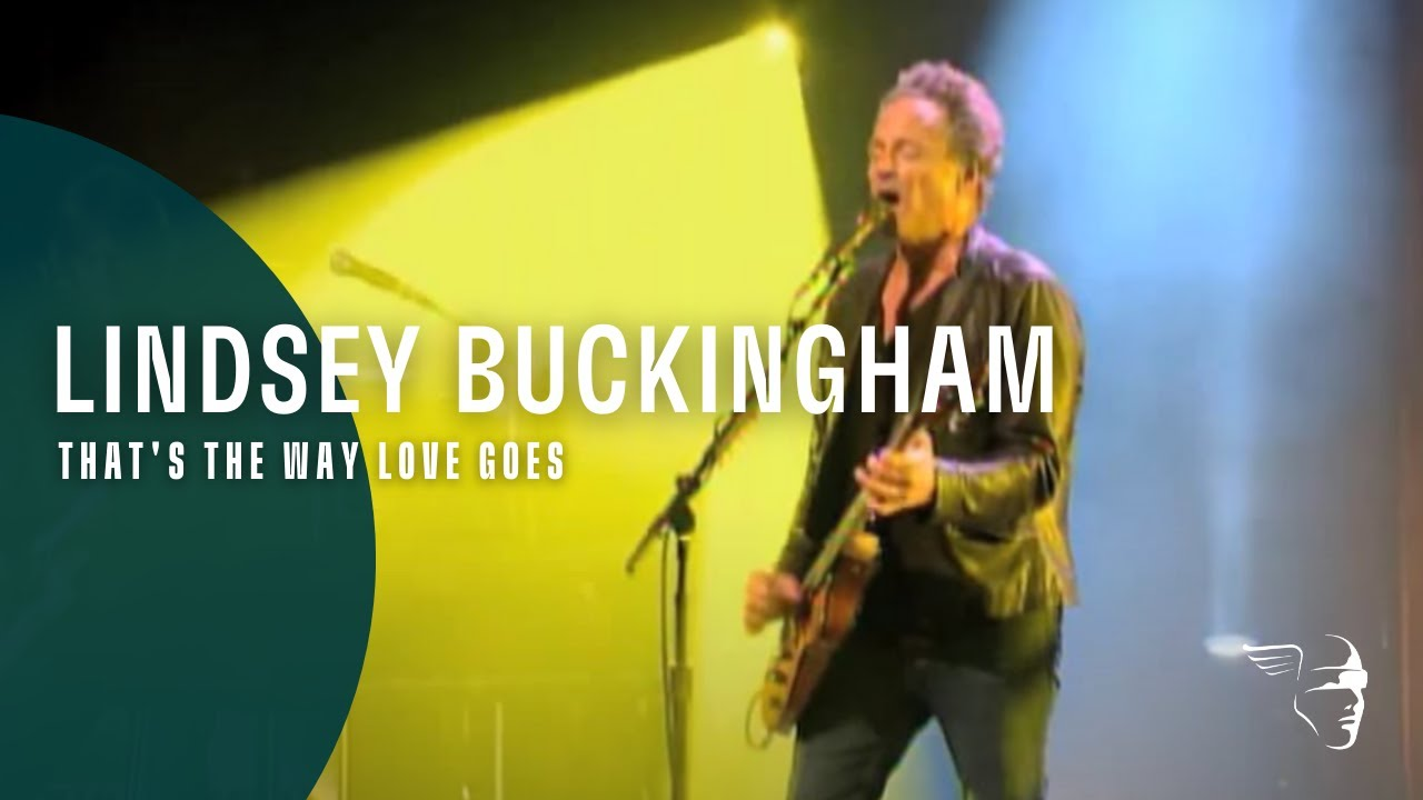 Lindsey Buckingham - That's The Way Love Goes (Songs From The Small Machine)