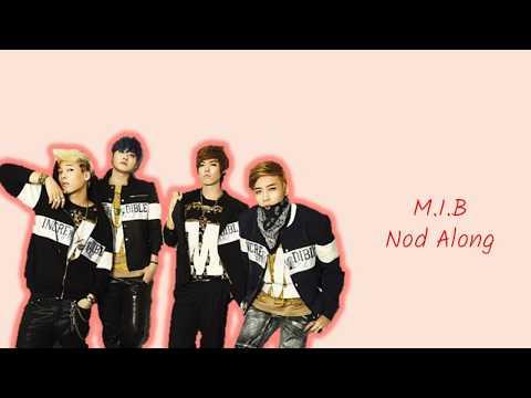 M.I.B (엠아이비) - NOD ALONG! Color Coded Lyrics(HAN|ROM|ENG)