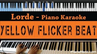 Lorde - Yellow Flicker Beat (Hunger Games) - LOWER Key - Piano Karaoke / Cover with Lyrics