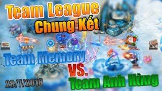 BangBang  - Chung Kết Team League Ngày 28.7.2018