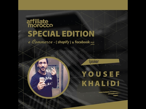 AFFILIATE MOROCCO special edition Ecommerce Shopify_Fbads (Yousef Khalidi)